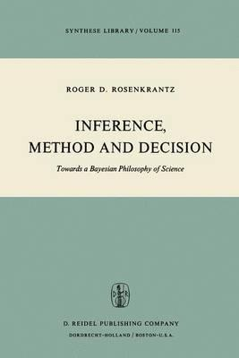 Inference, Method, and Decision