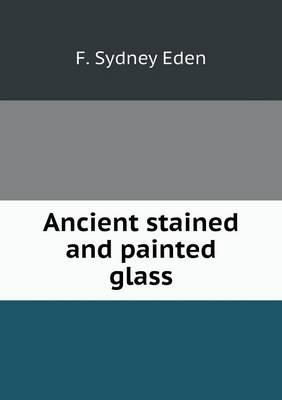 Ancient Stained and Painted Glass