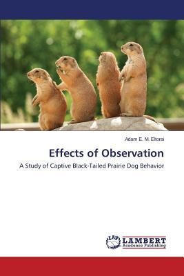 Effects of Observation