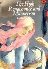 The High Renaissance and Mannerism