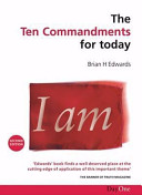 Ten Commandments for Today (2nd Ed.