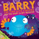 Barry the Fish with ...