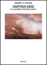 Capitan Kidd e la guerra contro i pirati