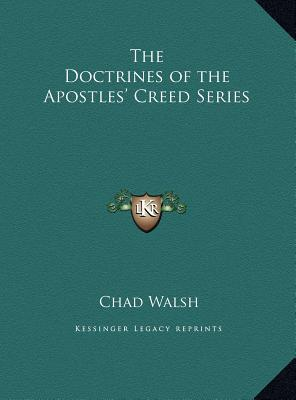 The Doctrines of the Apostles' Creed Series
