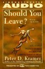 Should You Leave