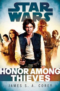 Star Wars, Empire and Rebellion: Honor Among Thieves