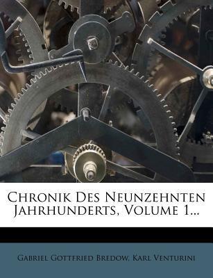 Chronik Des Neunzehnten Jahrhunderts, Volume 1...
