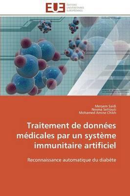 Traitement de Donnees Médicales par un Systeme Immunitaire Artificiel