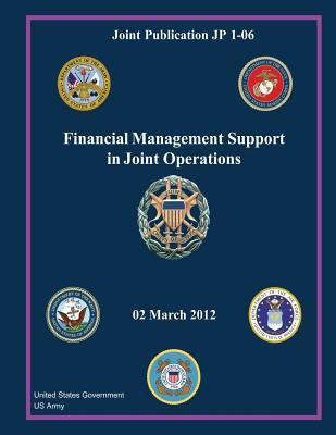 Joint Publication Jp 1-06 Financial Management Support in Joint Operations 02 March 2012