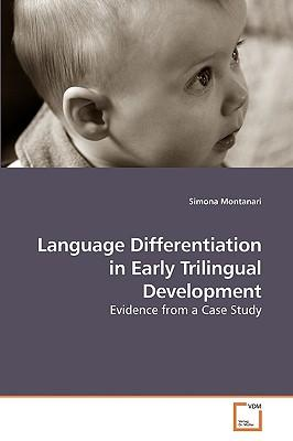 Language Differentiation in Early Trilingual Development