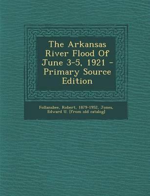 The Arkansas River F...