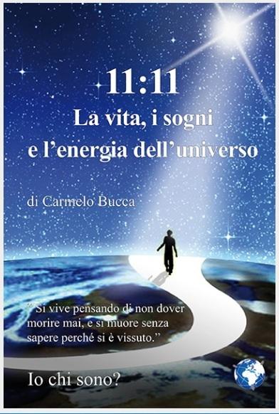 11:11 la vita, i sogni, e l'energia dell'universo