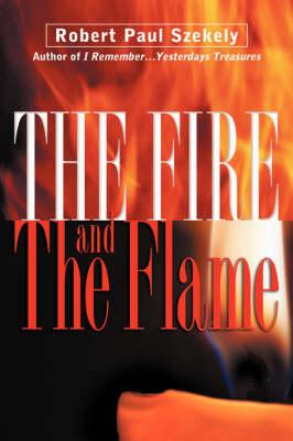 The Fire And The Flame