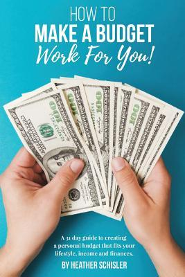 How to Make a Budget Work for You