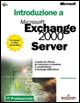 Introduzione a Microsoft Exchange 2000 Server