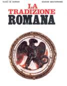 La Tradizione Romana