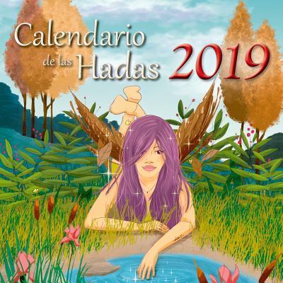 Calendario de las hadas 2019 / Fairy 2019 Calendar