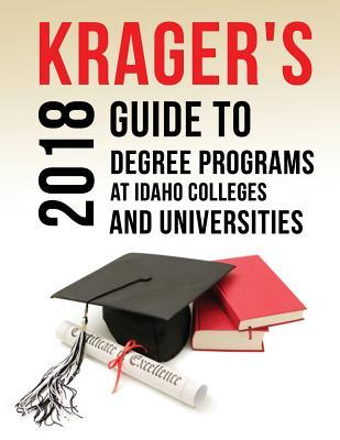 Krager's Guide to Degree Programs at Idaho Colleges & Universities