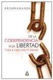 De la codependencia a la libertad: cara a cara con el miedo