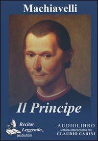Il principe. Audiolibro. CD Audio formato MP3