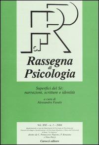 Rassegna di psicologia (2004) / Superfici del Sé: narrazioni, scritture e identità