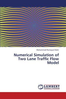 Numerical Simulation of Two Lane Traffic Flow Model