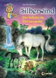 Silberwind- Der Schatz im Einhornwald