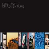 Portraits of adventure