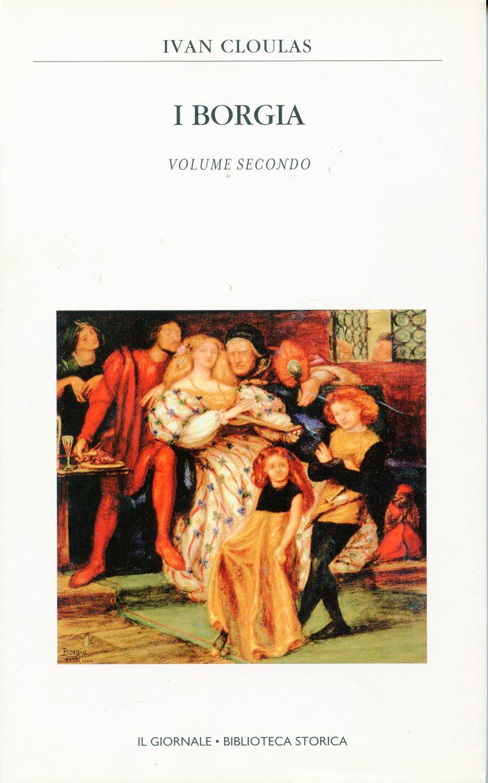 I Borgia - Vol.2
