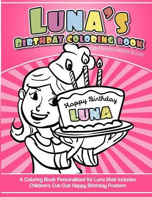 Luna's Birthday Coloring Book Kids Personalized Books
