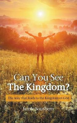 Can You See The Kingdom?