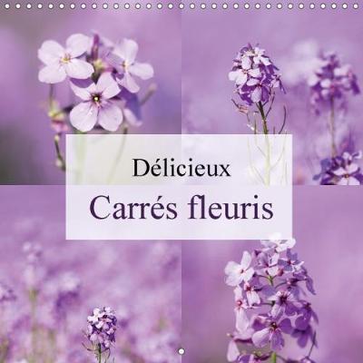 Delicieux Carres Fleuris Calendrier Mural 2018 300 300 Mm Sq