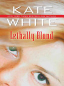 Lethally Blond