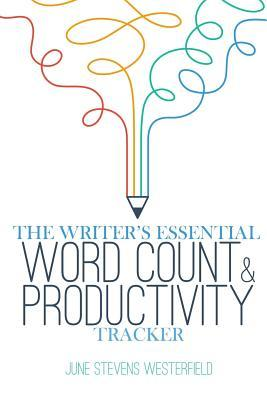 The Writer's Essential Word Count & Productivity Tracker