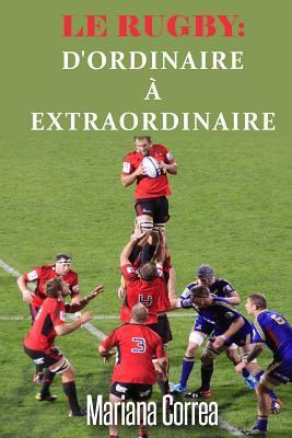Le Rugby D'ordinaire a Extraordinaire