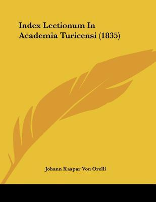 Index Lectionum in Academia Turicensi (1835)