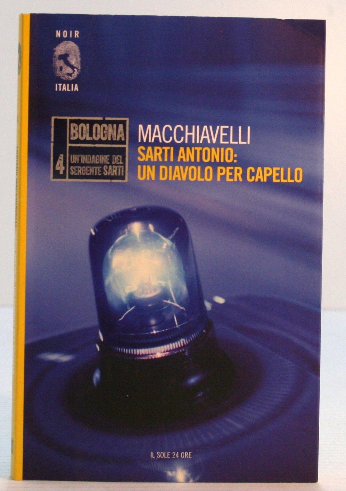 Sarti Antonio  un diavolo per capello - Loriano Macchiavelli - 15 ... cd561295f995