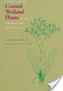 Field Guide to Coastal Wetland Plants of the Northeastern United States