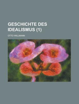 Geschichte Des Idealismus (1)