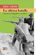 La Ultima Batalla/ the Last Baltle