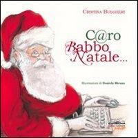 C@ro Babbo Natale...
