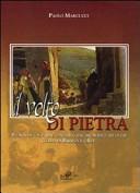 Il volto di pietra. Storia di un paese toscano, dal Medioevo ad oggi: Gello di Bibbiena. Con CD-ROM