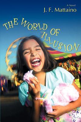 The World of Illusion