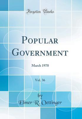 Popular Government, Vol. 36