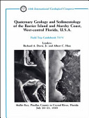 Quaternary Geology and Sedimentology of the Barrier Island and Marshy Coast, West-central Florida, U.S.A