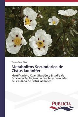 Metabolitos Secundarios de Cistus ladanifer