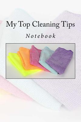 My Top Cleaning Tips...
