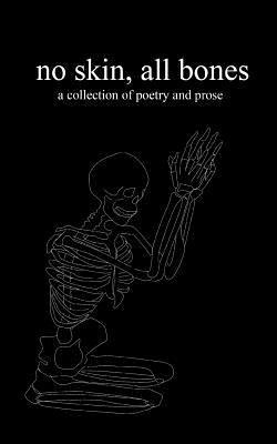 no skin, all bones