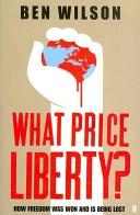 What Price Liberty!