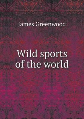 Wild Sports of the World